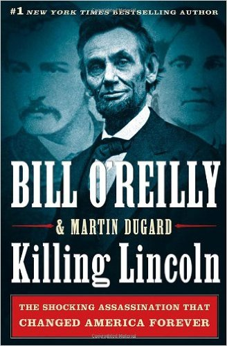 review of killing lincoln the shocking Killing lincoln: the shocking assassination that changed america forever by bill o'reilly (commentator) - part 1: chapters 1-15 summary and analysis.